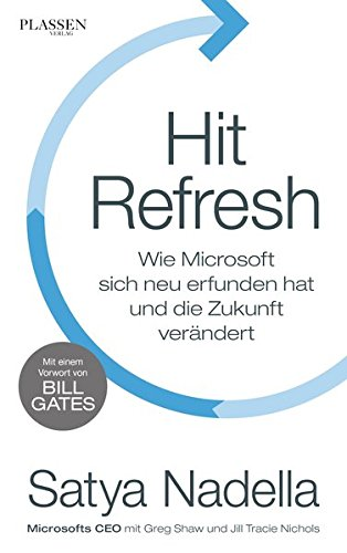 Satya Nadella: Hit Refresh