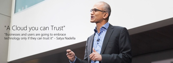 "Satya Nadelle: ""A Cloud You Can Trust"""
